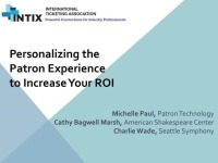 Personalizing the Patron Experience to Increase Your ROI